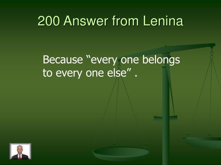 200 Answer from Lenina