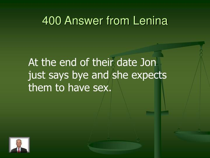 400 Answer from Lenina