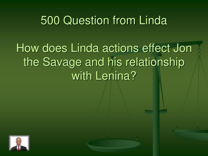 500 Question from Linda