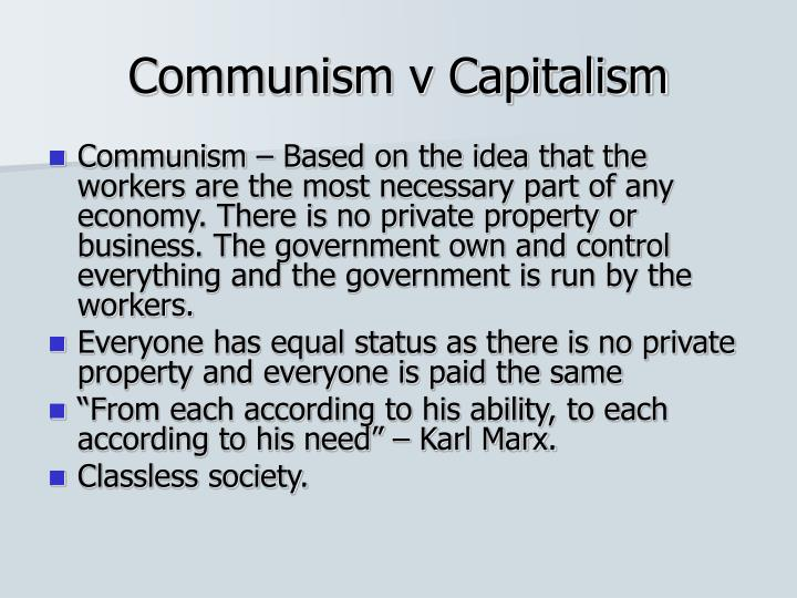 Communism v Capitalism