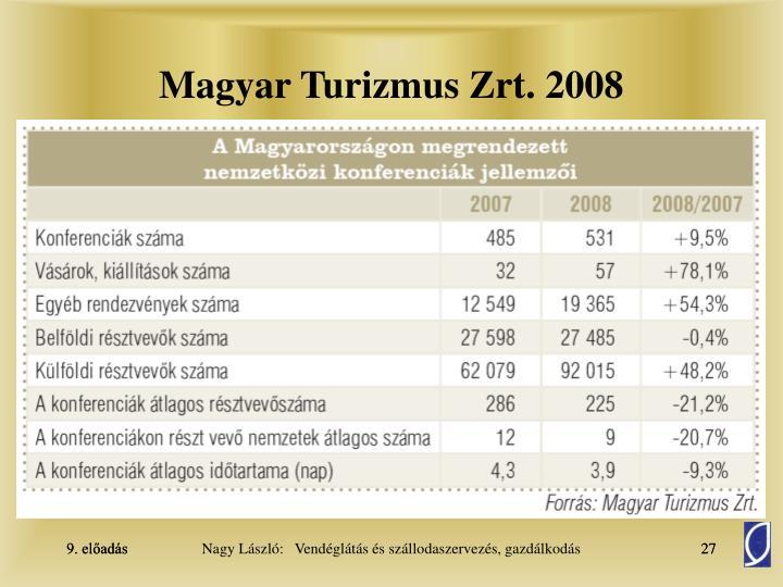 Magyar Turizmus Zrt. 2008