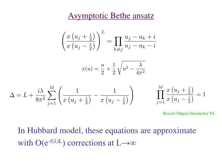 Asymptotic Bethe ansatz