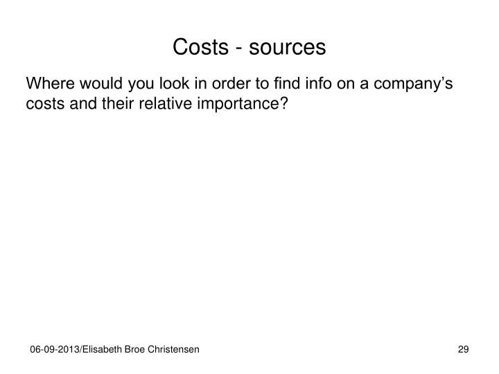Costs - sources