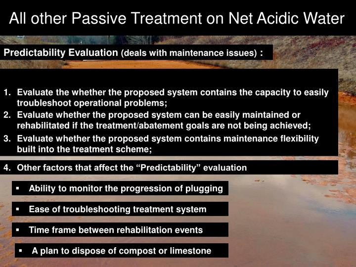 All other Passive Treatment on Net Acidic Water