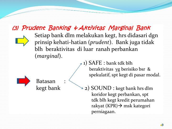 (3)  Prudent  Banking  & Aktivitas  Marginal  Bank
