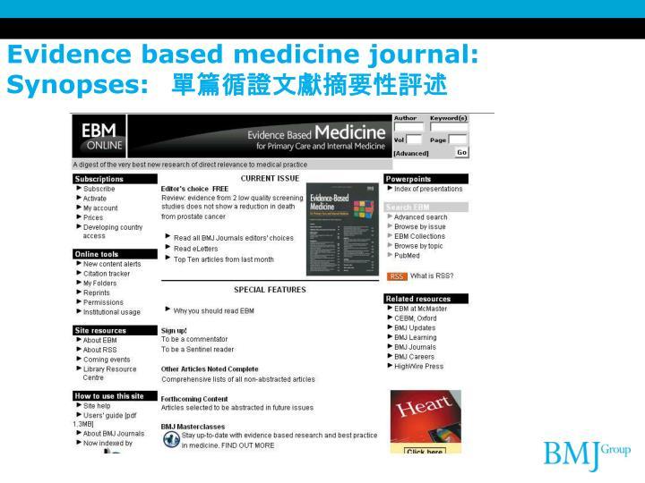 Evidence based medicine journal: