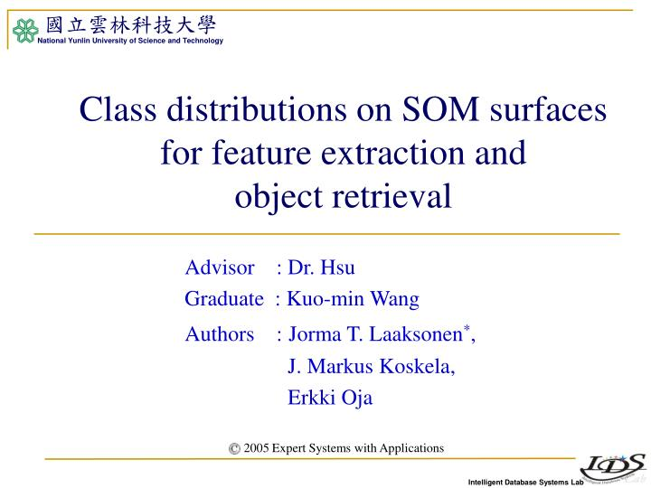 Class distributions on SOM surfaces for feature extraction and