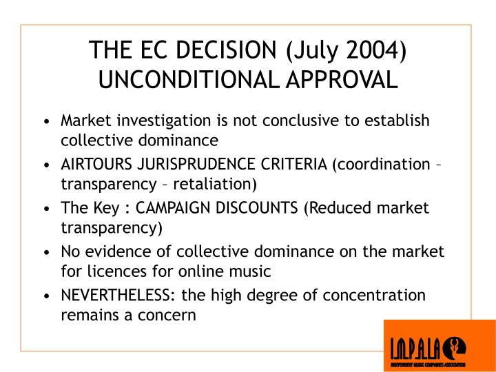 THE EC DECISION (July 2004)