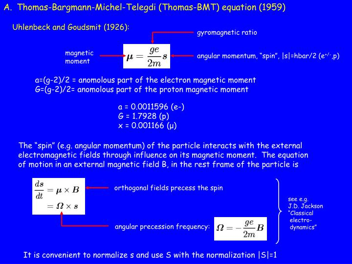 Thomas-Bargmann-Michel-Telegdi (Thomas-BMT) equation (1959)