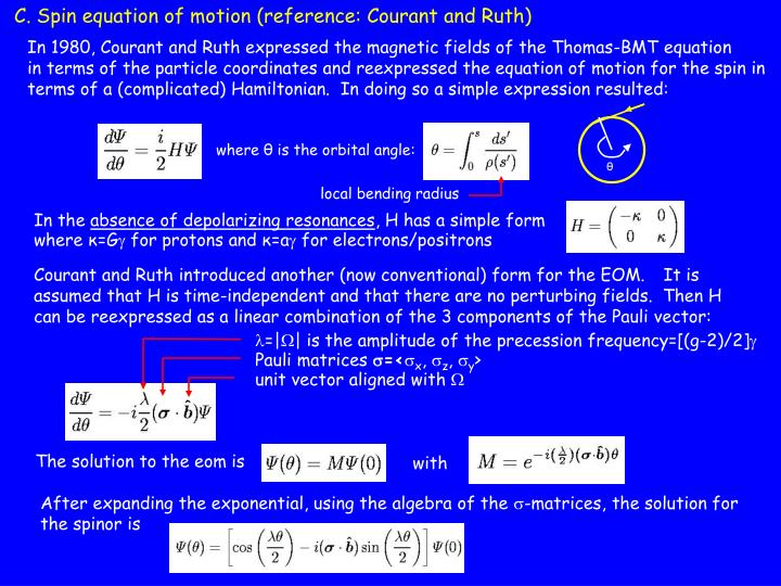 C. Spin equation of motion (reference: Courant and Ruth)