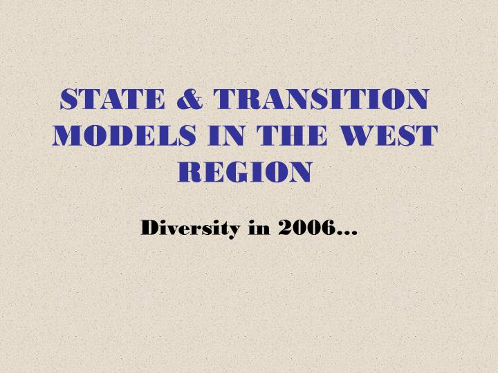 State transition models in the west region