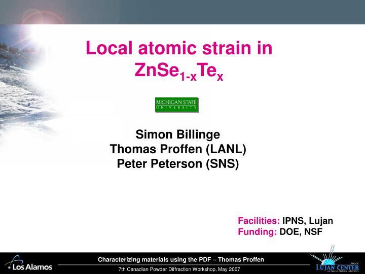 Local atomic strain in ZnSe