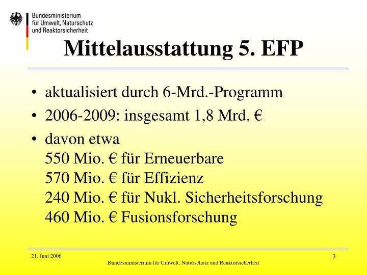 Mittelausstattung 5. EFP