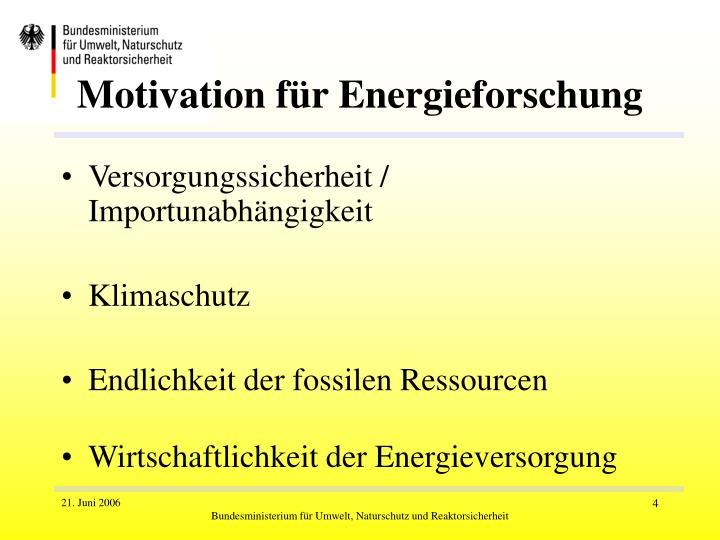 Motivation für Energieforschung