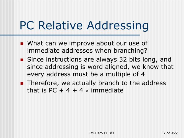 PC Relative Addressing