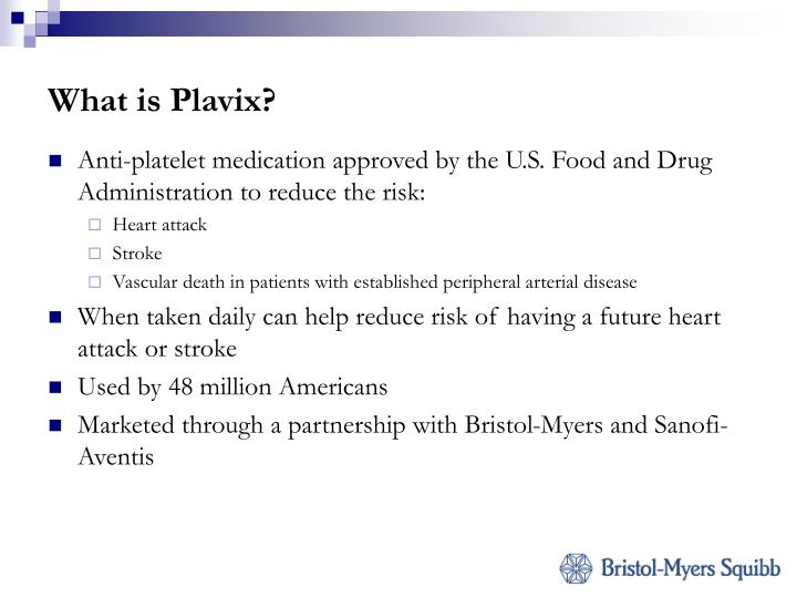 What is Plavix?