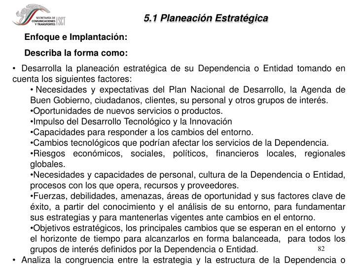 5.1 Planeación Estratégica