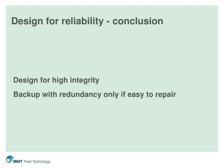 Design for reliability - conclusion