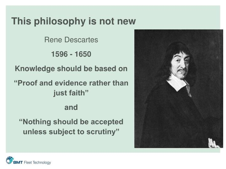 This philosophy is not new