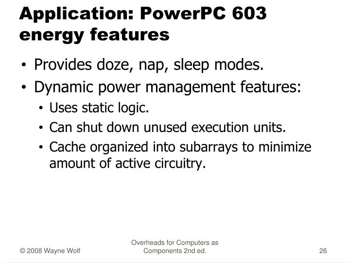 Application: PowerPC 603 energy features
