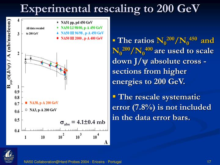 Experimental rescaling to 200 GeV