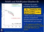na51 and na50 joint glauber fit