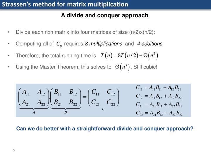 Strassen's method for matrix multiplication