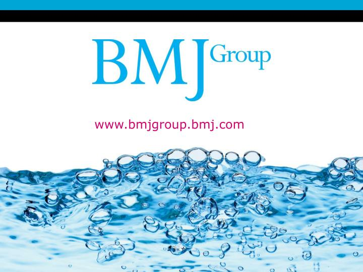 www.bmjgroup.bmj.com