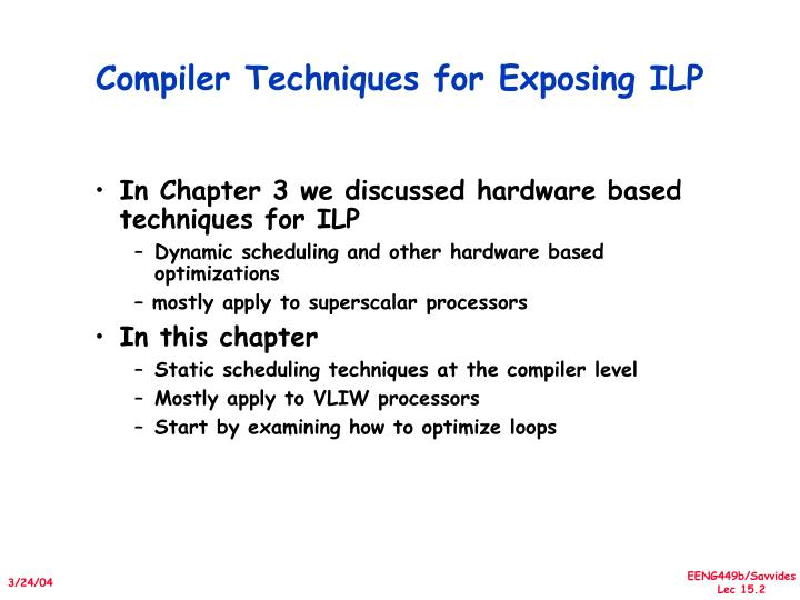 Compiler techniques for exposing ilp