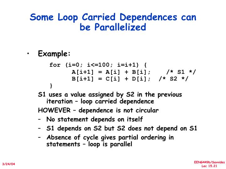 Some Loop Carried Dependences can be Parallelized