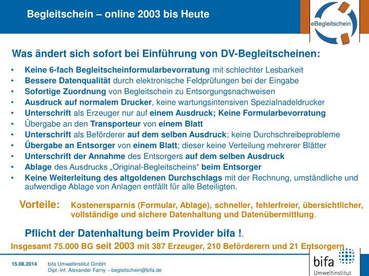 Begleitschein – online 2003 bis Heute
