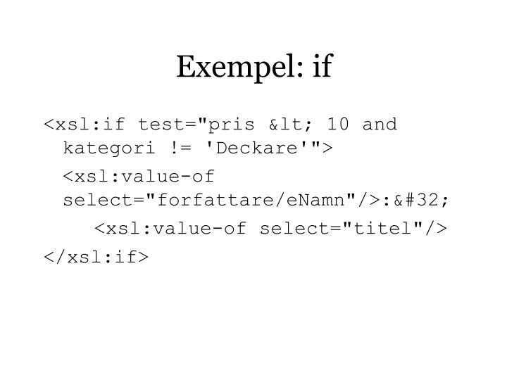 Exempel: if