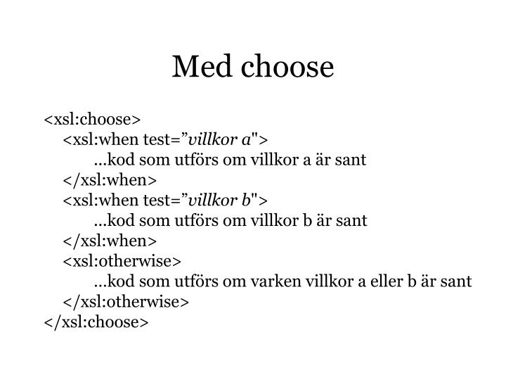 Med choose