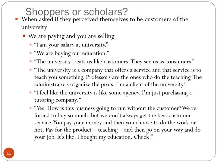 Shoppers or scholars?