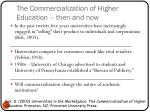the commercialization of higher education then and now