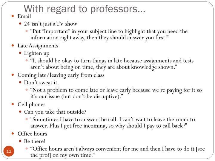 With regard to professors…