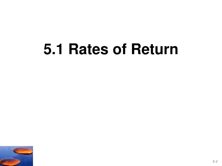 5.1 Rates of Return