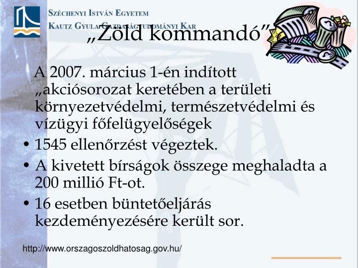 """""""Zöld kommandó"""""""