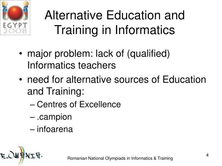 Alternative Education and Training in Informatics