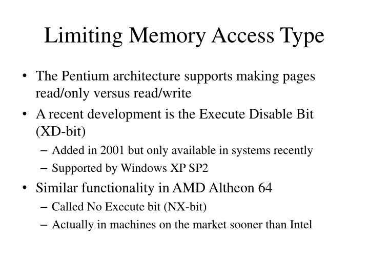 Limiting Memory Access Type