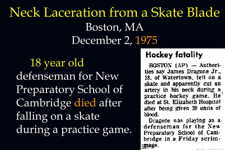 Neck Laceration from a Skate Blade