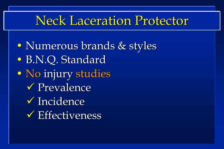 Neck Laceration Protector