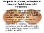 grupurile de interese eviden iate n contextul codului guvern rii corporative