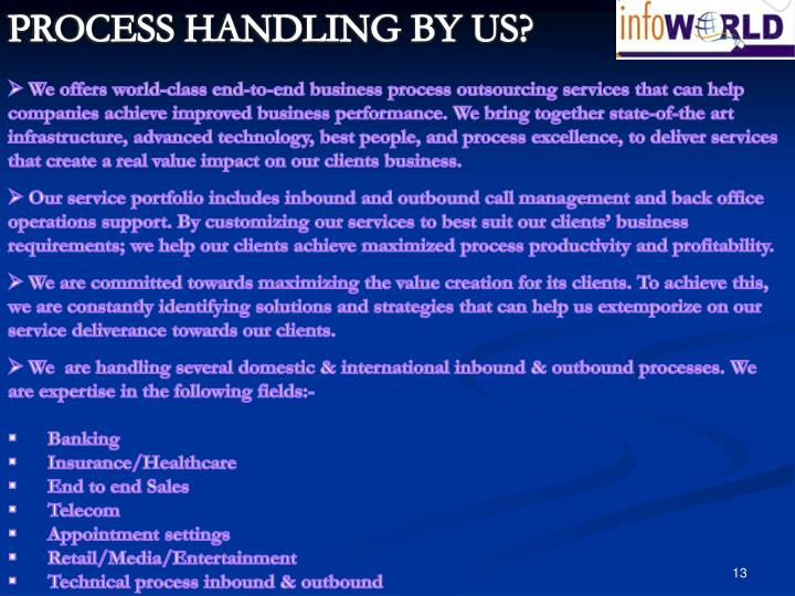 PROCESS HANDLING BY US?