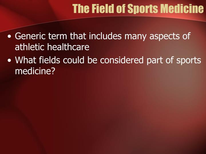 The Field of Sports Medicine