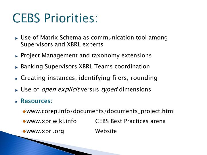 CEBS Priorities: