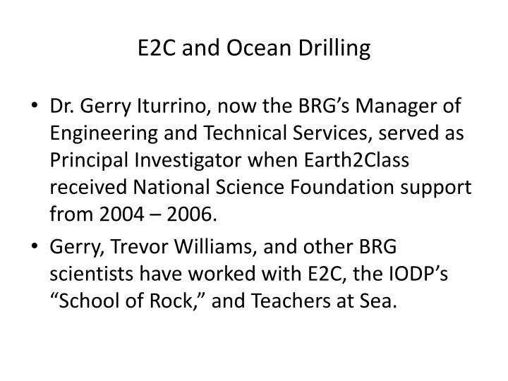 E2C and Ocean Drilling
