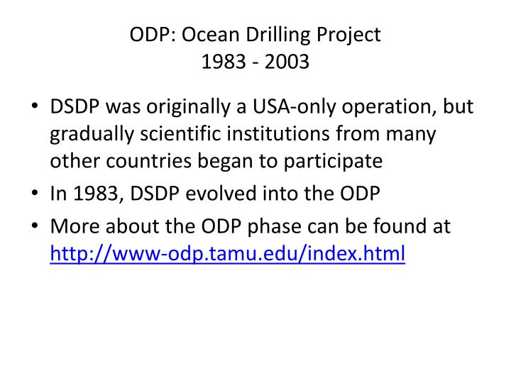 ODP: Ocean Drilling Project