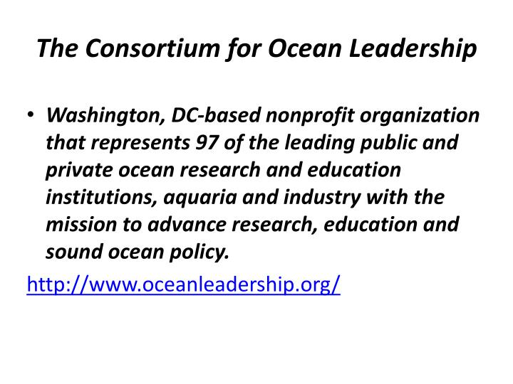 The Consortium for Ocean Leadership