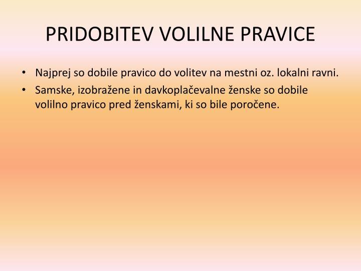 PRIDOBITEV VOLILNE PRAVICE